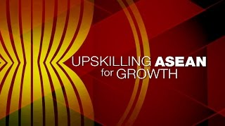 Upskilling ASEAN For Growth | Perspectives | Channel NewsAsia