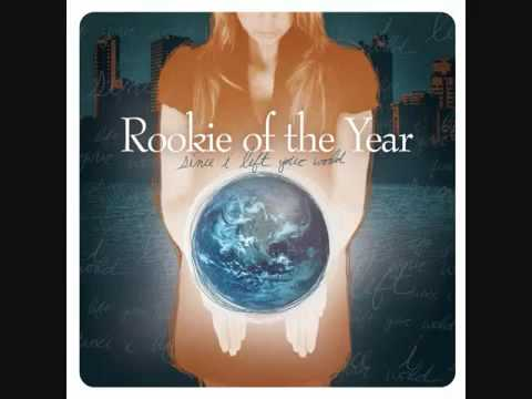 Rookie of the Year - Slow Down