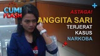 Astaga! Anggita Sari Terjerat Kasus Narkoba - CumiFlash 24 November 2016