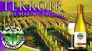 Terroir - Wine Making Tycoon Gameplay : Chardonnay Wine Tasting!  5 Star Chardonnay! (PC Let