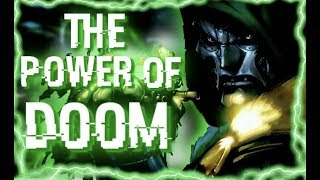 The Absurd Powers of Doctor Doom