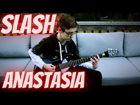 Slash – Anastasia | Preston Lee (Guitar Cover)