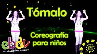 Repeat youtube video EBDV / Tómalo / Coreografías para niños