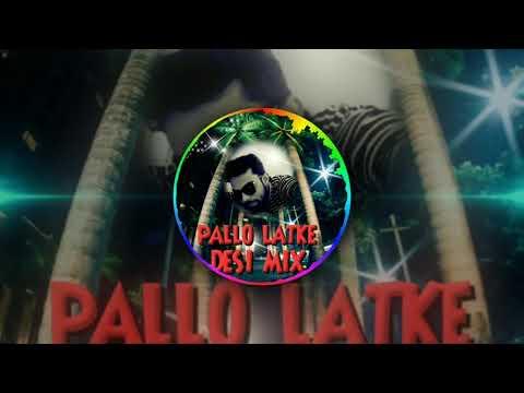 PALLO LATKE NEW 2017 SONG DJ ABHI MIX