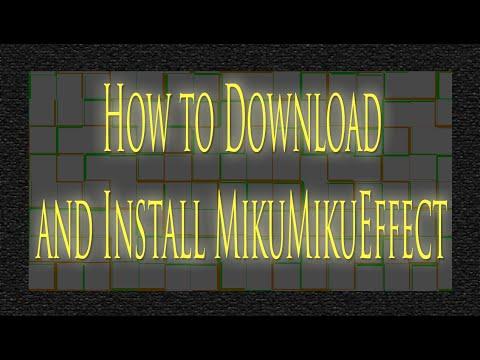 How to Download MikuMikuEffect