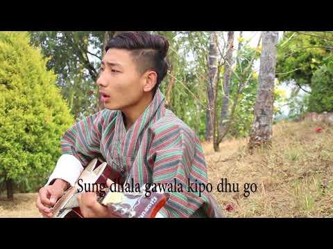 Bhutanese Song Gung Dha Ting Gi