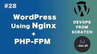 #28 DevOps From Scratch | Setting up WordPress using Nginx and PHP FPM