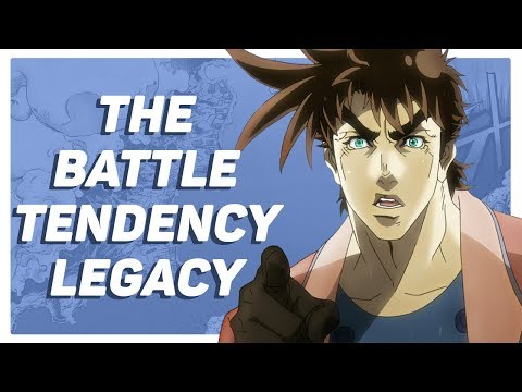 The Legacy of Battle Tendency