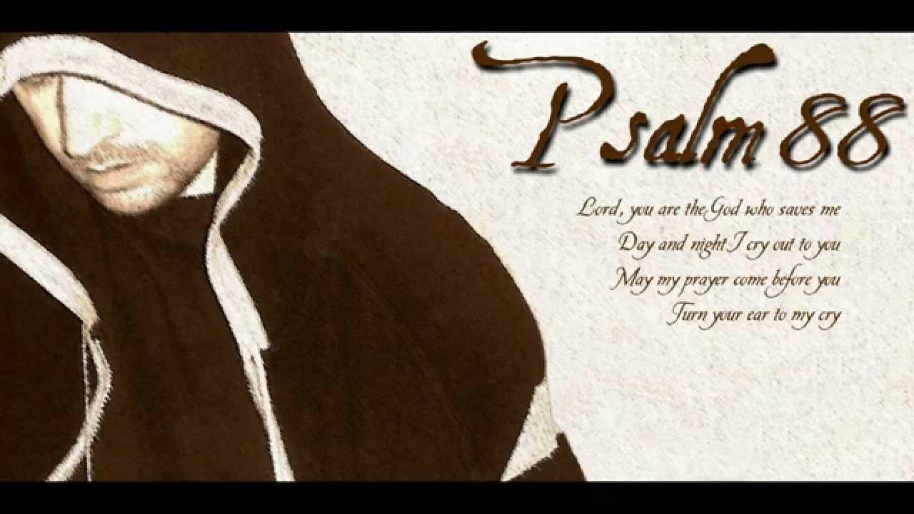 Despair Psalm 88 Youtube