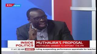 Inside Politics: Muthaura's proposal to achieve all-inclusive government