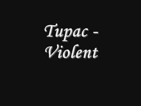 Tupac  Violent *Lyrics