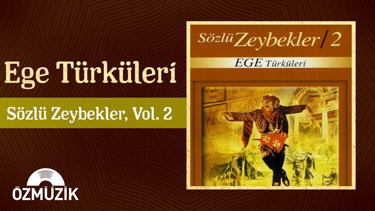 Ege Türküleri - Sözlü Zeybekler 2 (Official Vİdeo)