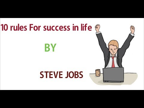 10 Rules for success in life by STEVE JOBS   top 10 Rules for success in life     success in life