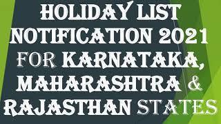 Holiday List 2021 for Karnataka, Maharashtra & Rajasthan States
