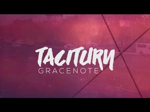 Gracenote - Taciturn (Official Lyric Video)