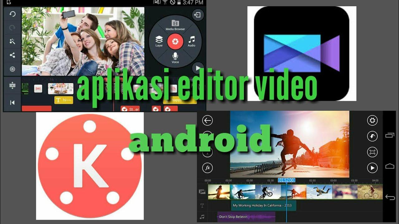 Aplikasi Edit Video Untuk Youtuber Pemula Youtube