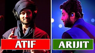Arijit Singh Vs Atif Aslam - The Song Battle