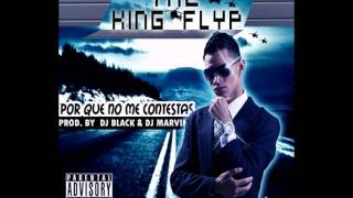 King Flyp - Porque No Contestas