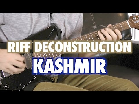 Riff Deconstruction: Kashmir - Led Zeppelin