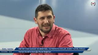 MB Nin Faiz Kararı Ve Bireysel Yatırımcıya Dolar Euro Tahvil Ihracı Konuk Murat Sağman
