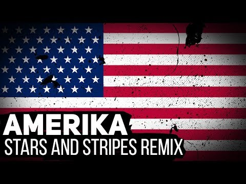 Rammstein - Amerika (Stars and Stripes remix by Alambrix) [Unofficial]