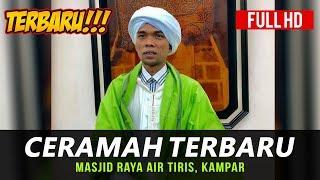 Ceramah Terbaru Ustadz Abdul Somad Lc, MA di Masjid Raya Air Tiris, Kampar - Stafaband