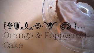 Orange & Poppyseed Cake Recipe