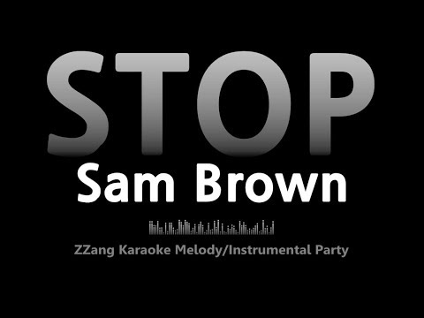 Sam Brown-STOP (Instrumental) [ZZang KARAOKE]