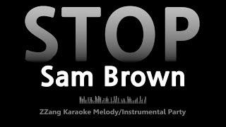 Sam Brown-STOP (Instrumental) [ZZang KARAOKE]