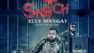 Snitch    Elly Mangat    Deep Jandu    Full Audio    Latest Punjabi Song
