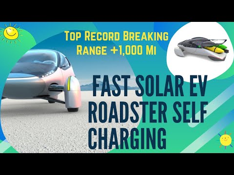 2021 Aptera: Best Fast Solar Ev Roadster Self Charging System & Top Record Breaking Range +1,000 Mi