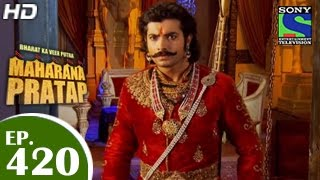 Bharat Ka Veer Putra Maharana Pratap - महाराणा प्रताप - Episode 420 - 20th May 2015