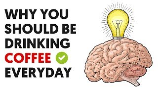 5 Reasons Why You Should Be Drinking Coffee Everyday