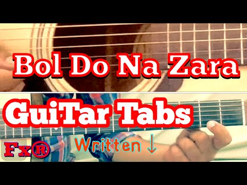 Bol Do Na Zara Guitar Tabs Lesson+written notes | single string | Armaan Malik | Emraan Hashmi|Azhar