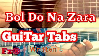 Bol Do Na Zara Guitar Tabs(Written)-single string | Armaan Malik | Emraan Hashmi | Azhar