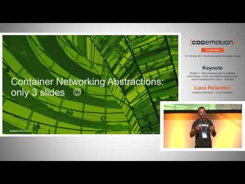 Microservices and containers networking - Luca Relandini - Codemotion Amsterdam 2017