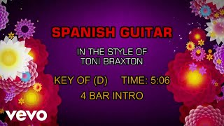 Toni Braxton - Spanish Guitar (Karaoke)