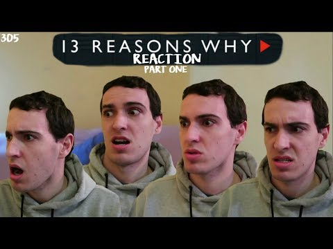 13 REASONS WHY REACTION // 305 'Nobody's Clean' PART ONE