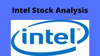 Intel stock analysis - is (intc) a buy?