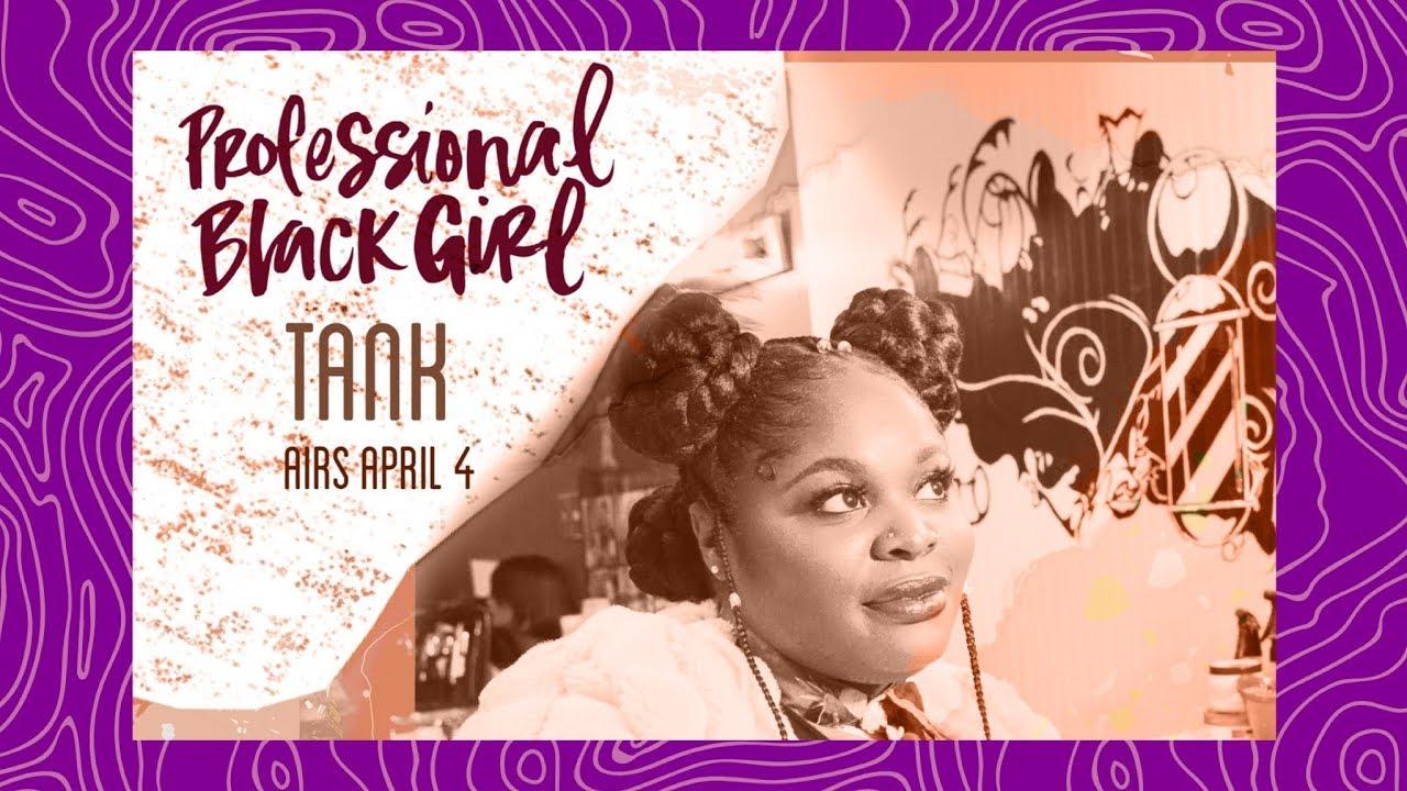 5684610e8 S2.EP 1| Professional Black Girl TARRIONA