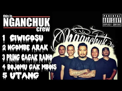 NGANCUK CREW FULL ALBUM 🎆2018 🎁MUSIC RAP🎉 HIP HOP😇