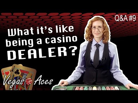 Q&A012 - What's it Like Being a Casino Dealer