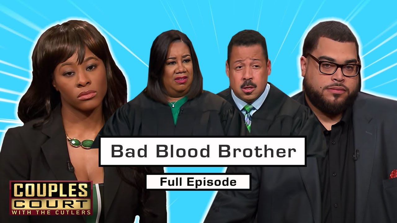 Bad Blood Brother: Woman Accused Of Cheating With Boyfriend's BROTHER (Full Episode) | Couples Court