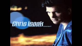 Chris Isaak - Somebody To Love