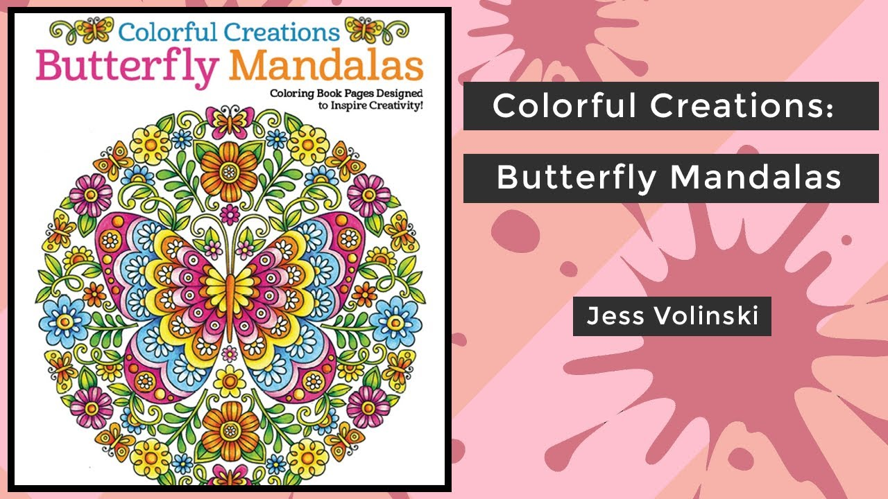 Colorful Creations Butterfly Mandalas