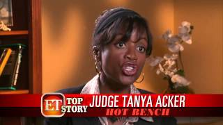 HOT BENCH Judge Tanya Acker with Entertainment Tonight