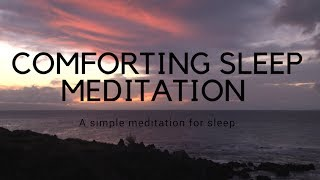 COMFORTING SLEEP GUIDED MEDITATION for deep sleep, calming sleep, relaxing sleep meditation