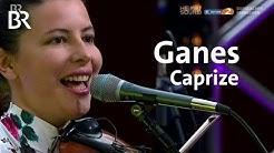 Ganes LIVE - Caprize   Heimatsound-Festival   BR