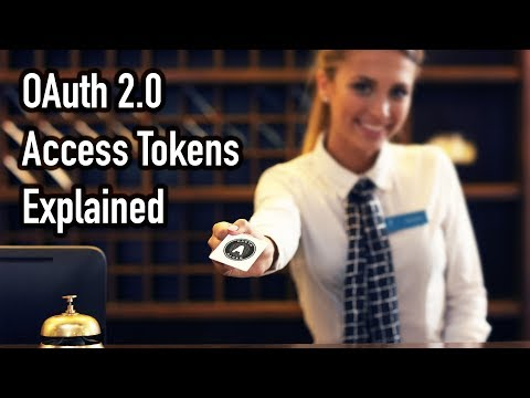 OAuth 2.0 Access Tokens Explained