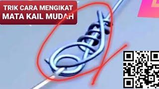 Download lagu BERBAGAI TRIK CARA IKAT MATA PANCING DENGAN MUDAH